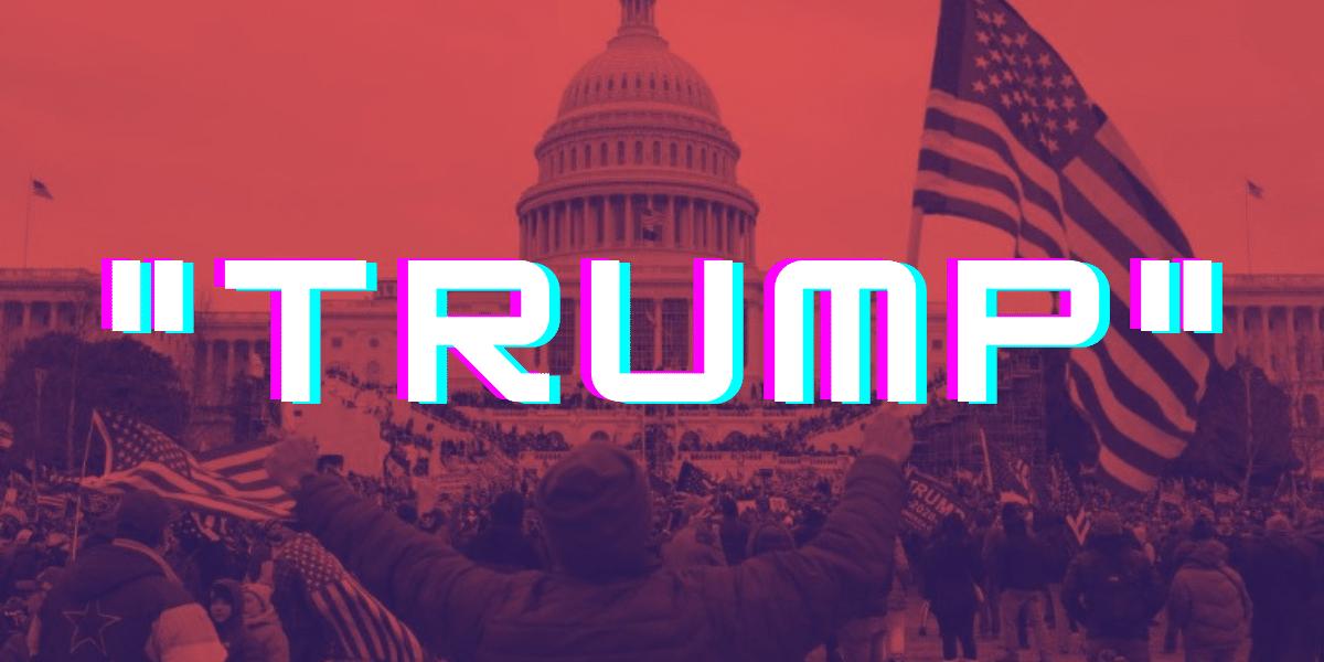 «Trump» volvió a ser TT en el mundo digital por el asalto al Congreso de los Estados Unidos